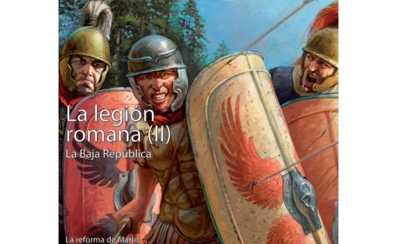 Reseña: La legión romana I y II (Desperta Ferro)