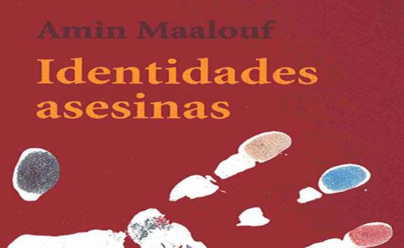 Identidades asesinas. Amin Maalouf