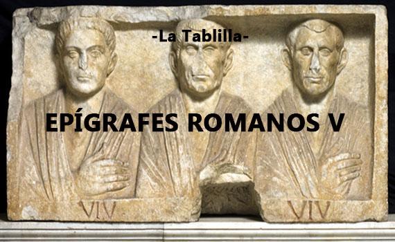 Descifrando epígrafes romanos V: Vida cotidiana