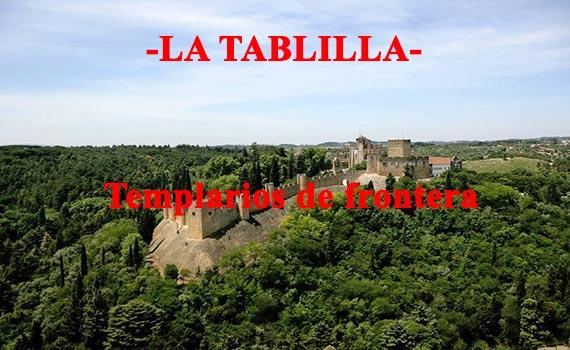 Templarios de frontera. La Orden del Temple en Portugal.