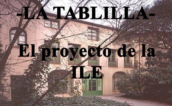 El proyecto de la ILE. Educación a finales del XIX y principios del XX.